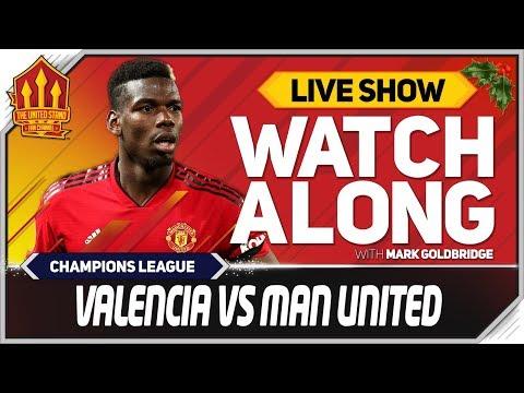 Valencia vs Manchester United LIVE Stream Watchalong