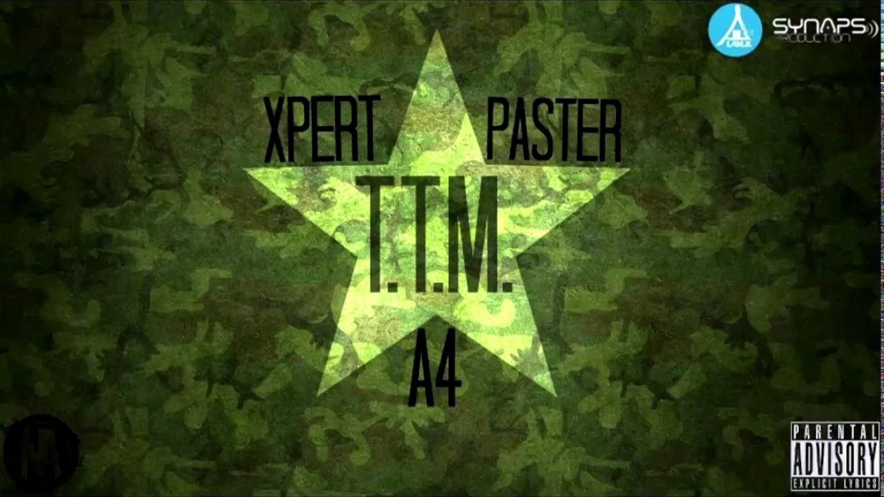 A4 x Xpert x Paster - TTM (18+)