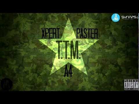 A4 ft. Xpert ft. Paster - TTM (+18)