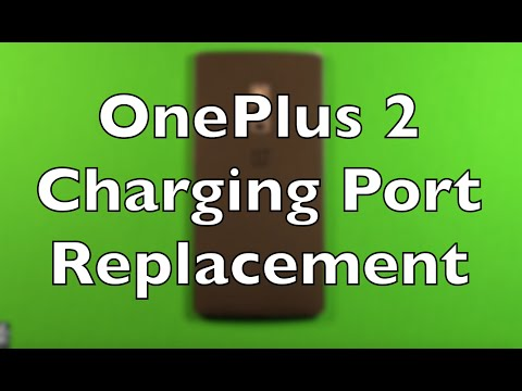 OnePlus 2 Charging Port Replacement How To Change