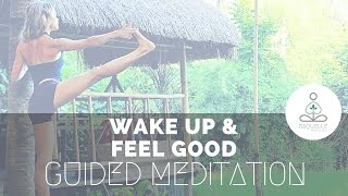 5 Min Feel Good Morning | Wake Up Guided Meditation