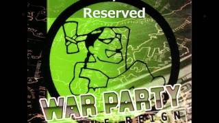 Video War Party - Feelin' Reserved (HQ) download MP3, 3GP, MP4, WEBM, AVI, FLV September 2017