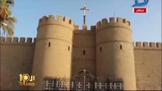 العاشرة مساء|معلومات وتاريخ الدير المحرق ..أورشليم الثانية وملجأ العائلة المقدسة