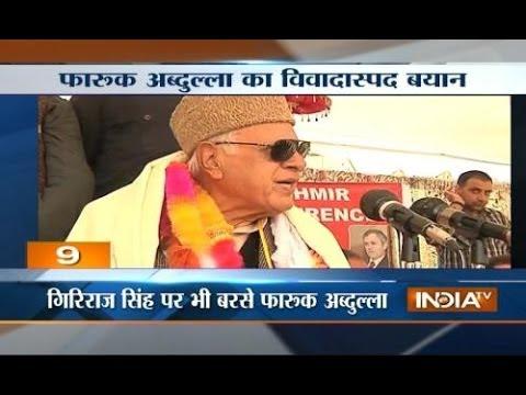 Farooq Abdullah slams Modi says let Modi voters jump into sea