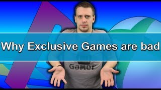 Why Exclusive games are bad