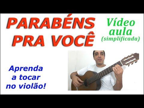"""""""PARABÉNS PRA VOCÊ"""" - aprenda a tocar no violão"""