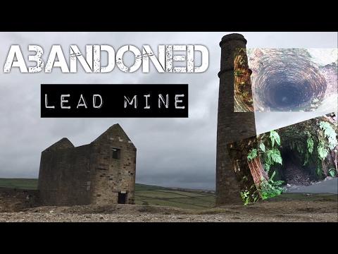 Exploring An Abandoned Lead Mine L UK Exploration L Abandoned Mine
