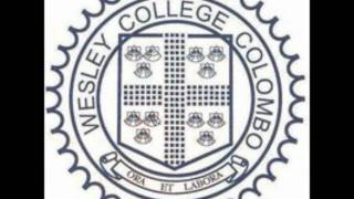 WESLEY College  - Sri Lanka, Anthem