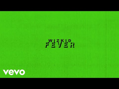 WizKid - Fever (Audio)