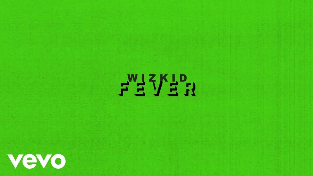 fever wizkid