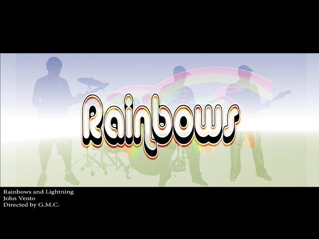 Rainbows and Lightning - John Vento
