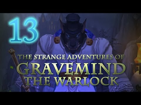 The Strange Adventures of Gravemind the Warlock - Level 13