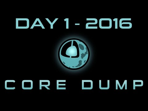 Core Dump : Day 1 - Cross-Platform Rendering, Effects, Impos