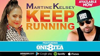 Martine Kelsey - Keep Running Lyric Video (feat.One8Tea)