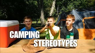 Camping Stereotypes | Bỳ FreeStrikerz