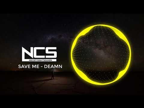 Save Me 1 Hour  - DEAMN - Nhạc Gây Nghiện