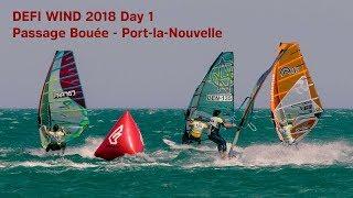 DEFI WIND 2018 Day 1 Passage Bouée Port-la-Nouvelle