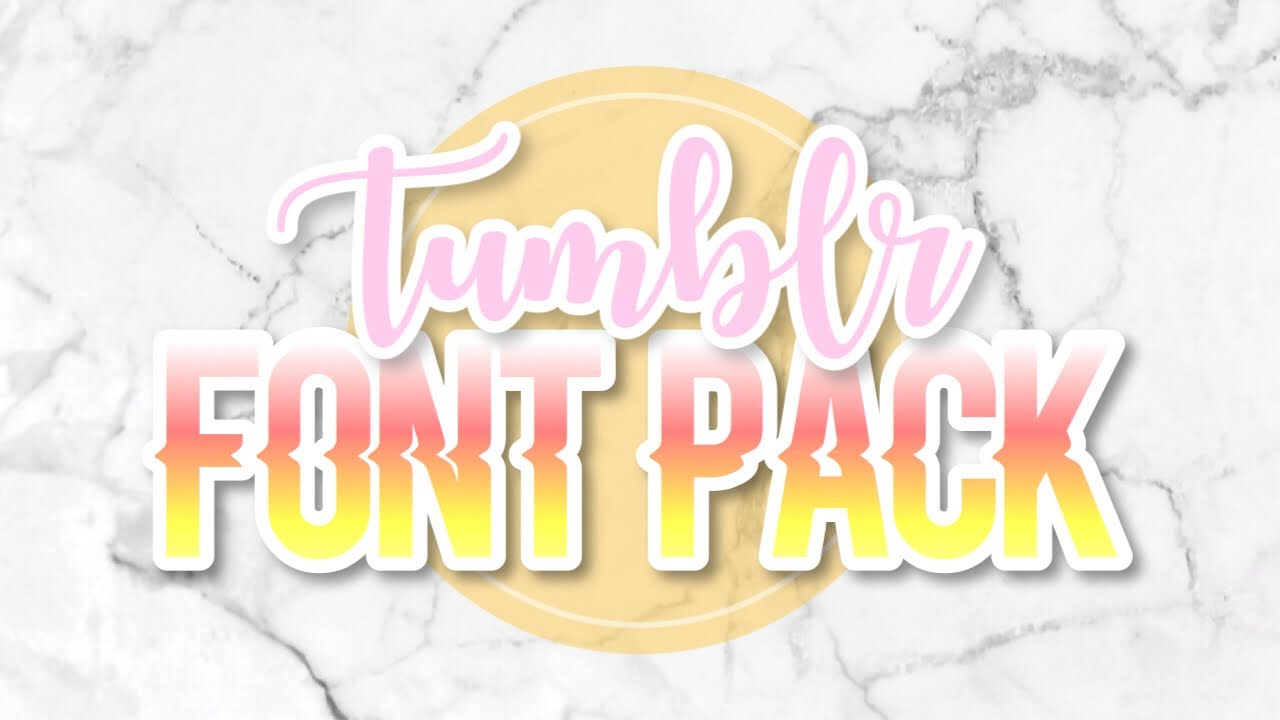 How to tumblr fonts and tumblr font pack editing tips youtube