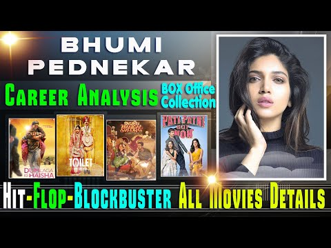 bhumi-pednekar-box-office-collection-analysis-hit-and-flop-blockbuster-all-movies-list.