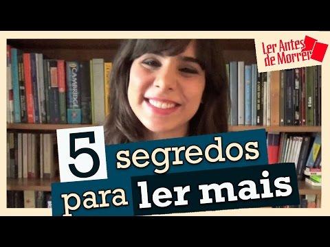 5 SEGREDOS PARA LER MAIS
