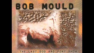 Bob Mould - First Drag of the Day