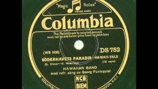Hawaiiband med sång av Georg Funkquist - Söderhavets paradis