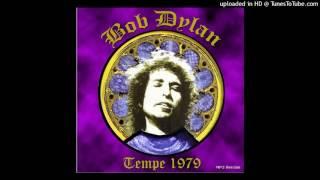 BOB DYLAN - Slow Train [Tempe 1979/11/26]