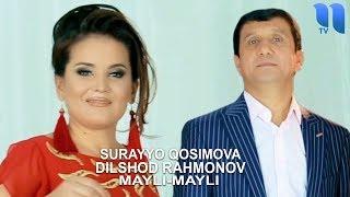 Surayyo Qosimova va Dilshod Rahmonov - Mayli-mayli | Сурайё ва Дилшод - Майли-майли