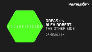 Dreas vs Alex Robert - The Other Side (Original Mix)
