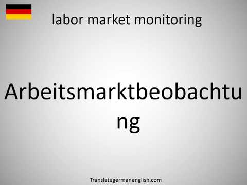 How to say labor market monitoring in German? Arbeitsmarktbeobachtung