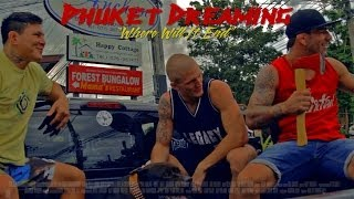 "Phuket Dreaming Season 1: Episode 2 - ""Where Will It End"" (on location at Phuket Top Team)"