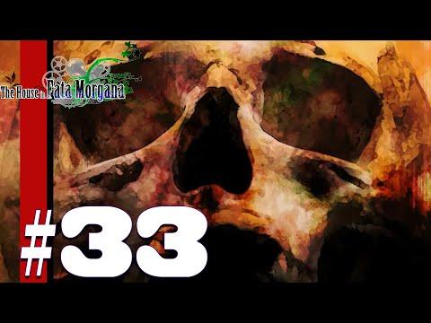 Morgana Set Free | The House in Fata Morgana | Part 33