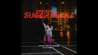 NENE - Sugar Mama (Official Music Video)