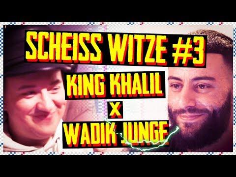 SCHEISS WITZE #3| KING KHALIL X WADIK JUNGE