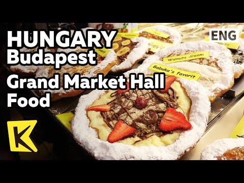 【K】Hungary Travel-Budapest[헝가리 여행-부다페스트]중앙시장의 먹거리/Grand Market Hall/Food/Tocai/Goulash/Langos
