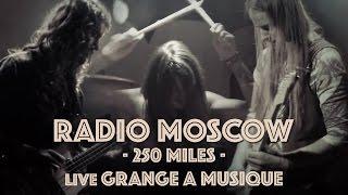 """◄ Radio Moscow ► """"250 Miles"""" • Live @ La Grange à Musique"""