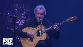 RTE Radio 1 Folk Awards | Andy Irvine My Heart's Tonight in Ireland