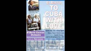 El Barrio To Cuba With Love