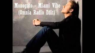 Monogato - Miami Vibe (Omnia Radio Edit)