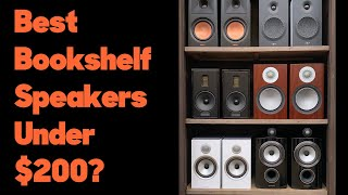 What Are the Best Bookshelf Speakers Under $200?