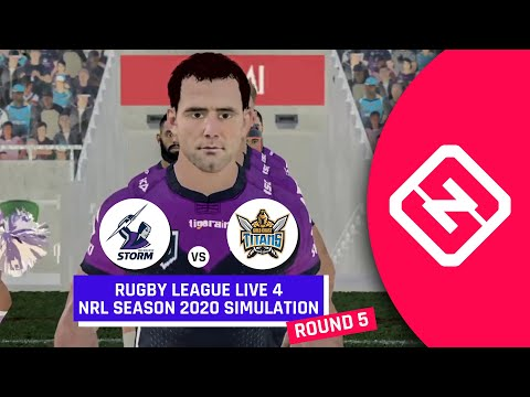 NRL 2020 | Melbourne Storm Vs Gold Coast Titans | Round 5 | Rugby League Live 4 Full Simulation
