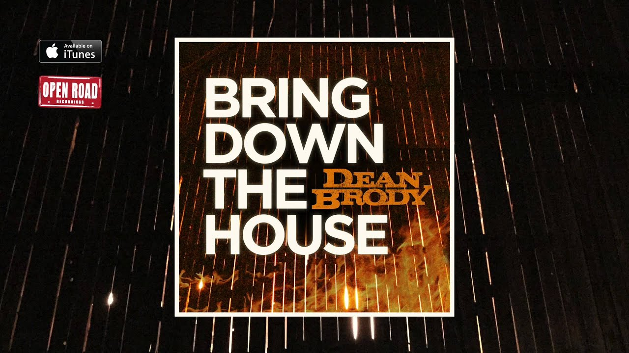 Dean Brody Bring Down The House Audio Youtube