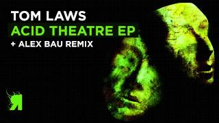 Tom Laws - Sacrastrofy (Original Mix)