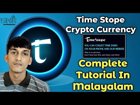 timestope- -timestope-crypto-currency-complete-tutorial-in-malayalam- -cryptocurrency- -mine-time