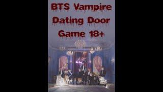 BTS Vampire Dating Door Game 18+
