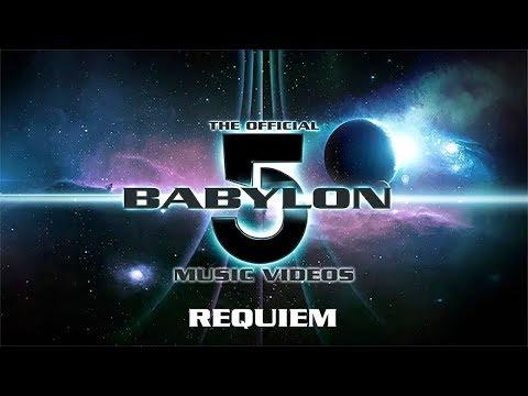 Official Babylon 5 Music Videos - Requiem