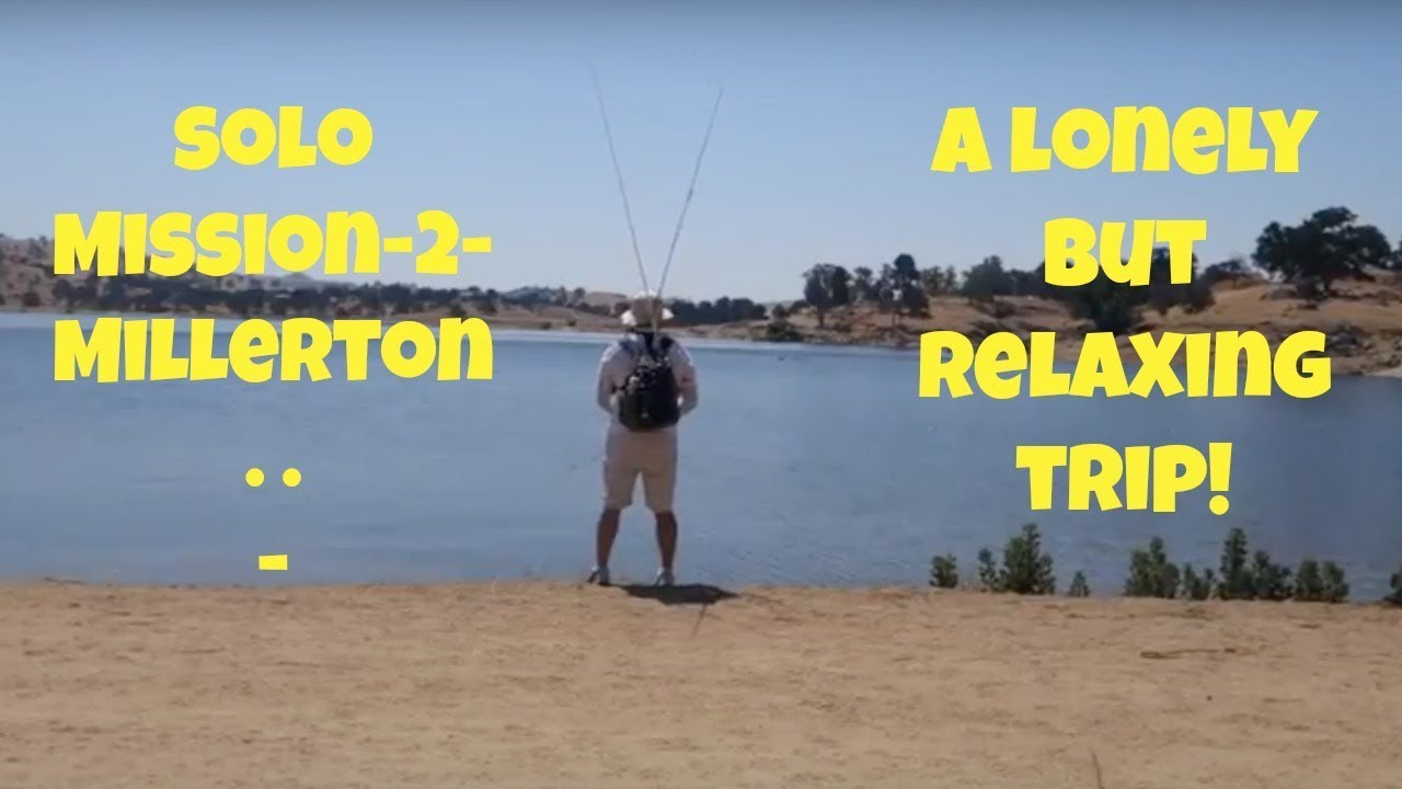 Solo fishing mission 2 millerton lake youtube for Millerton lake fishing
