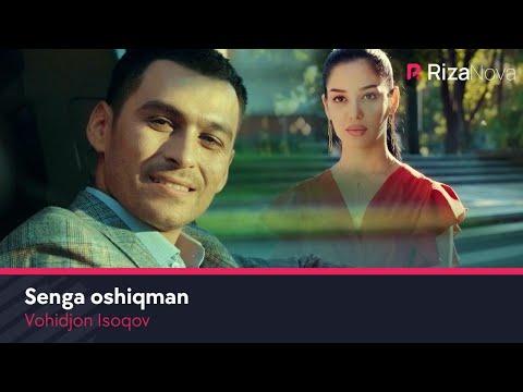 Vohidjon Isoqov - Senga oshiqman