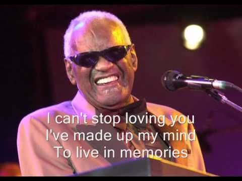 """*** """"I Can't Stop Loving You"""" - Ray Charles"""