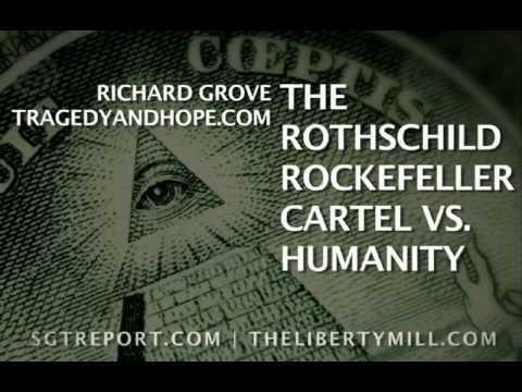 The Rothschild Rockefeller Cartel VS Humanity / An Interview with Richard Grove